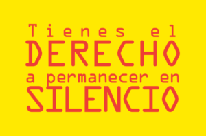 Tienes el derecho Know your rights English Spanish Resources